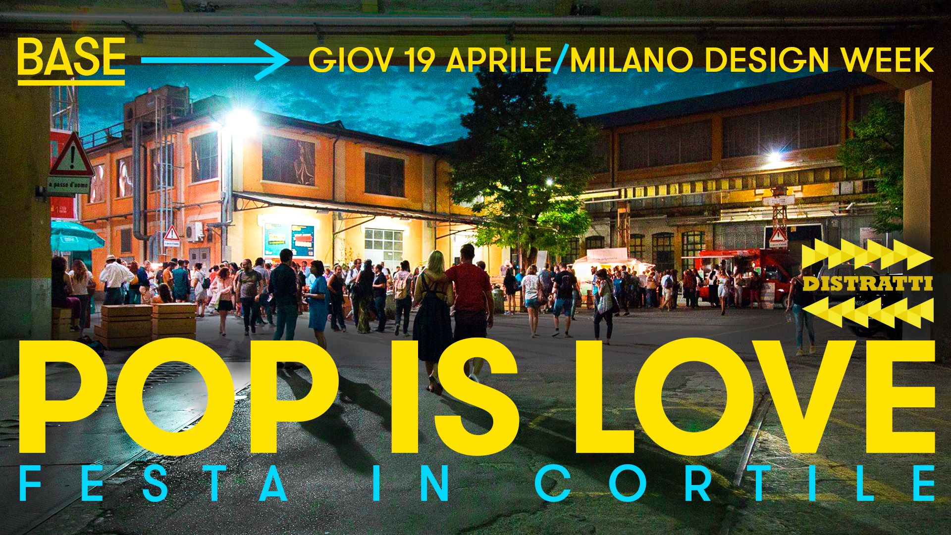 Pop is love design week 2018 base milano for Love design milano